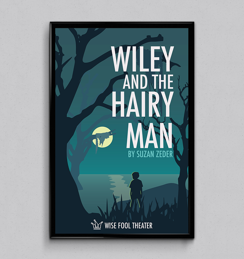 Wise Fool Theater Wiley and the Hairy Man performance poster design, created by Šek Design Studio